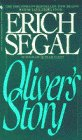 Segal, Erich: Oliver&#39;s Story