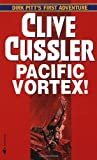 Cussler, Clive: Pacific Vortex!
