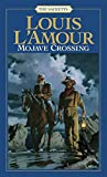 L'Amour, Louis: Mojave Crossing
