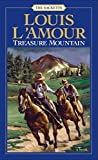 L&#39;Amour, Louis: Treasure Mountain