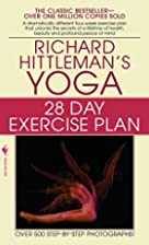 Yoga 28-Day Exercise Plan by Richard…