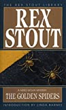 Stout, Rex: The Golden Spiders: A Nero Wolfe Mystery