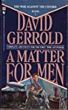 Gerrold, David: A Matter for Men No. 1
