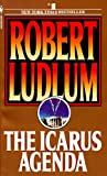 Ludlum, Robert: The Icarus Agenda