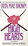Brown, Rita Mae: High Hearts