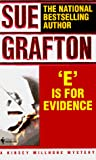 Grafton, Sue: E Is for Evidence