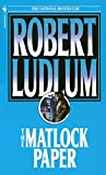 Ludlum, Robert: The Matlock Paper