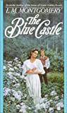 Montgomery, L.M.: Blue Castle