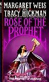 Margaret Weis and Tracy Hickman: Rose of the Prophet: Volume III - The Prophet of Akhran