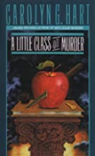 A Little Class on Murder by Carolyn G. Hart