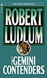 Ludlum, Robert: The Gemini Contenders