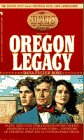 Ross, Dana Fuller: The Oregon Legacy (The Holts: An American Dynasty, No 1)