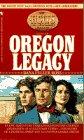 The Oregon Legacy by Dana Fuller Ross