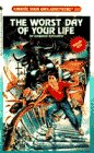 The Worst Day of Your Life by Edward Packard