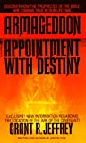Jeffrey, Grant R.: Armageddon : Appointment with Destiny