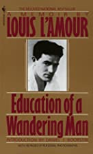 Education of a Wandering Man by Louis…