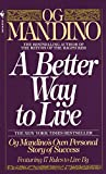 Mandino, Og: A Better Way to Live
