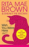 Brown, Rita Mae: Wish You Were Here