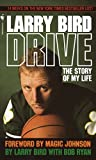 Bird, Larry: Drive: The Story of My Life
