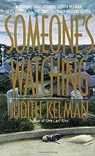 Someone's Watching by Judith Kelman
