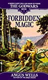 Wells, Angus: Forbidden Magic