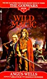 Wells, Angus: Wild Magic