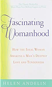 Fascinating Womanhood: The Updated Edition…