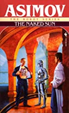 The Naked Sun by Isaac Asimov