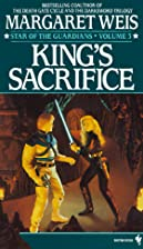 King's Sacrifice by Margaret Weis
