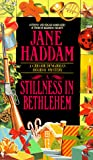 Haddam, Jane: A Stillness in Bethlehem