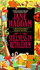 A Stillness in Bethlehem by Jane Haddam