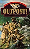 Dana Fuller Ross: Outpost!: Wagons West; The Frontier Trilogy Volume 3 (Wagons West Frontier Trilogy)
