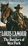 L'Amour, Louis: The Rustlers of West Fork