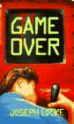 Joseph Locke: GAME OVER (A Bantam Starfire Book)