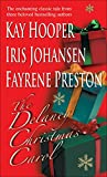 Johansen, Iris; Kay Hooper; Fayrene Preston: Delaney Christmas Carol, The