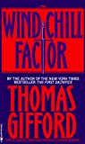 Gifford, Thomas: The Wind Chill Factor