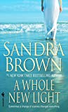 Brown, Sandra: A Whole New Light