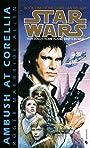 Ambush at Corellia (Star Wars, The Corellian Trilogy #1) (Book 1) - Roger MacBride Allen