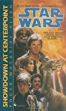 Allen, Roger Macbride: Showdown at Centerpoint: Star Wars (The Corellian Trilogy) (Star Wars: Corellian Trilogy) (Book 3)
