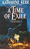 Kerr, Katherine: A Time of Exile: A Novel of the Westlands