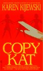 Kijewski, Karen: Copy Kat (Kat Colorado Mysteries)