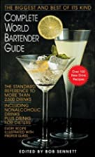 Complete World Bartender Guide: The Standard…