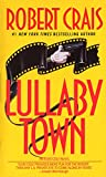 Crais, Robert: Lullaby Town: Library Edition