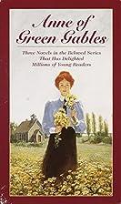 Anne of Green Gables / Anne of Avonlea /…