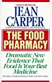Carper, Jean: The Food Pharmacy