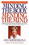 Borysenko, Joan: Minding the Body, Mending the Mind