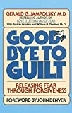 Hopkins, Patricia: Good-Bye to Guilt: Releasing Fear Through Forgiveness