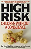 Magid, Ken: High Risk: Children Without a Conscience
