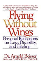 Flying Without Wings: Personal Reflections…