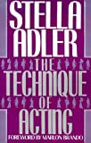 Adler, Stella: The Technique of Acting